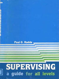 Supervising: A Guide for All Levels